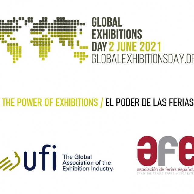 THE SPANISH FAIR SECTOR CELEBRATES THE GLOBAL EXHIBITIONS DAY COINCIDING WITH THE RESUME OF THE ACTIVITY